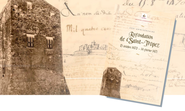 La refondation de Saint-Tropez racontée dans un livre