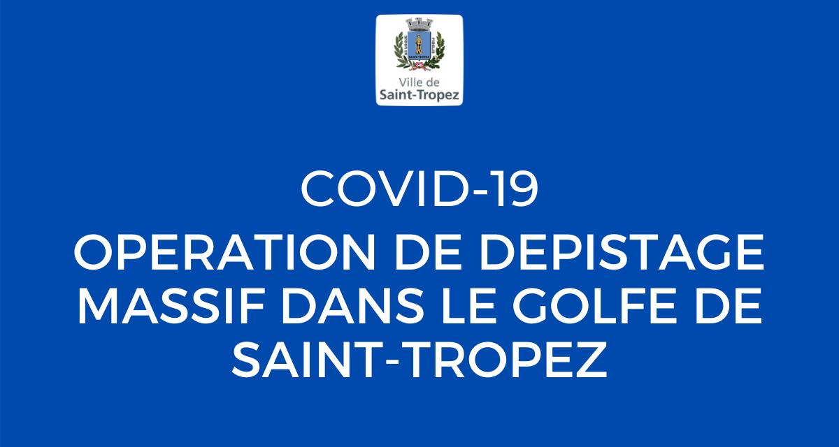 COVID-19 : PROLONGATION OPERATION DE DEPISTAGE MASSIF DANS LE GOLFE DE SAINT-TROPEZ