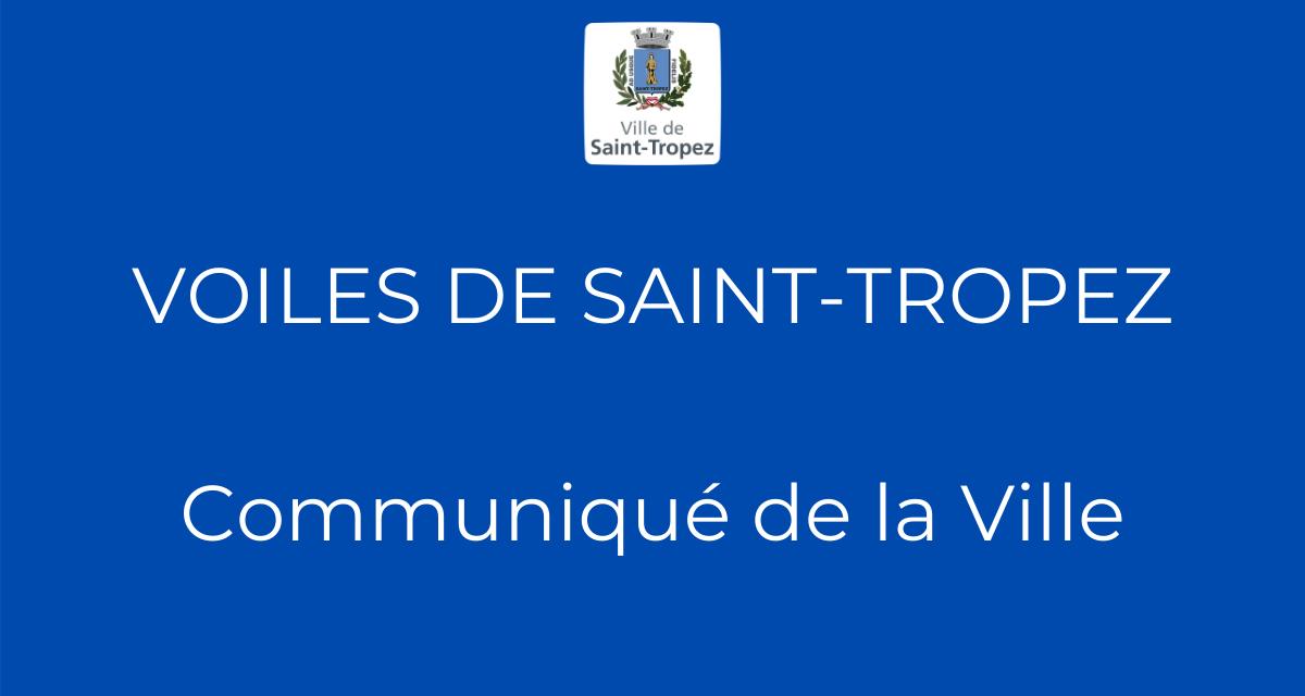Voiles de Saint-Tropez – Communiqué de la Ville