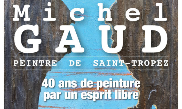 Exposition : Michel Gaud