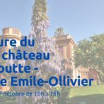 Ouverture du parc du château de la Moutte – Domaine Emile – Ollivier