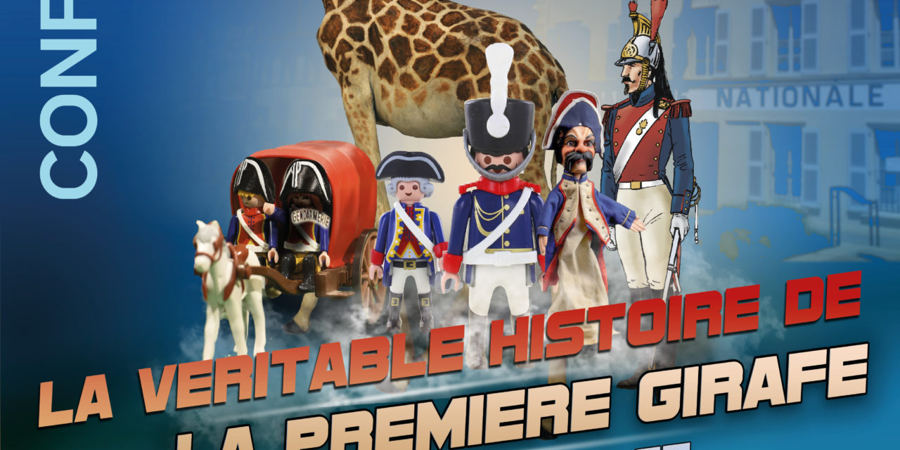Conférence : La véritable histoire de la première girafe de France