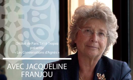 «Les Conversations d'Agnès» reçoivent Jacqueline Franjou